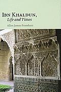 Allen Fromherz, Ibn Khaldun : life and times