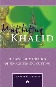 Charles Steffens, Mutilating Khalid
