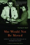 Herbert R. Kohl, She would not be moved