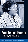 Speeches of Fannie Lou Hamer: To Tell It Like It Is