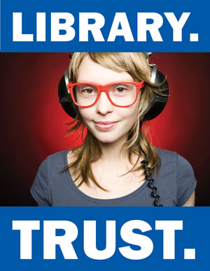 Library. Trust. (Photo of girl with headphones & glasses)