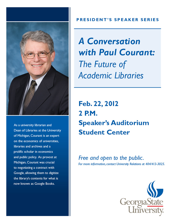Flyer for Paul Courant event at GSU on 2/22/12