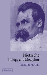 cover, Moore, Nietzsche, Biology and Metaphor