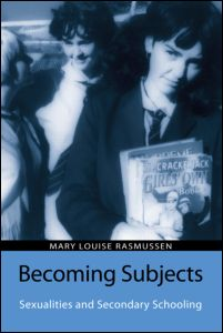 cover, Mary Louise Rasmussen, Becoming Subjects: Sexualities and Secondary Schooling