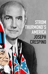 cover, Joseph Crespino, Strom Thurmond's America