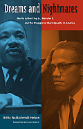 cover, Britta Waldschmidt-Nelson, Dreams and Nightmares: Martin Luther King, Jr., Malcolm X, and the Struggle for Black Equality in America