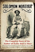 cover, David A. Fiske, Solomon Northup: The Complete Story of the Author of Twelve Years a Slave