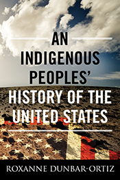 cover, Roxanne Dunbar-Ortiz, Indigenous Peoples' History of the United States