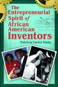 Entrepreneurial Spirit of African American Inventors