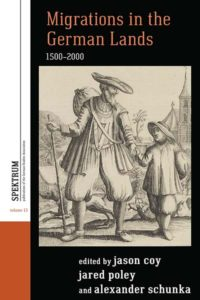 cover, Migrations in the German Lands, 1500-2000, edited by Jason Coy, Jared Poley, and Alexander Schunka