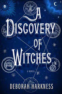 cover, Deborah E. Harkness, Discovery of Witches