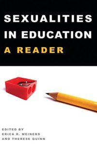 cover, Sexualities in Education: A Reader, ed. Erica R. Meiners and Therese Quinn